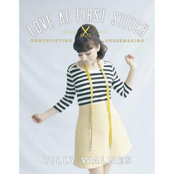 Love at First Stitch signed book by Sewing Indie Month designer Tilly and the Buttons