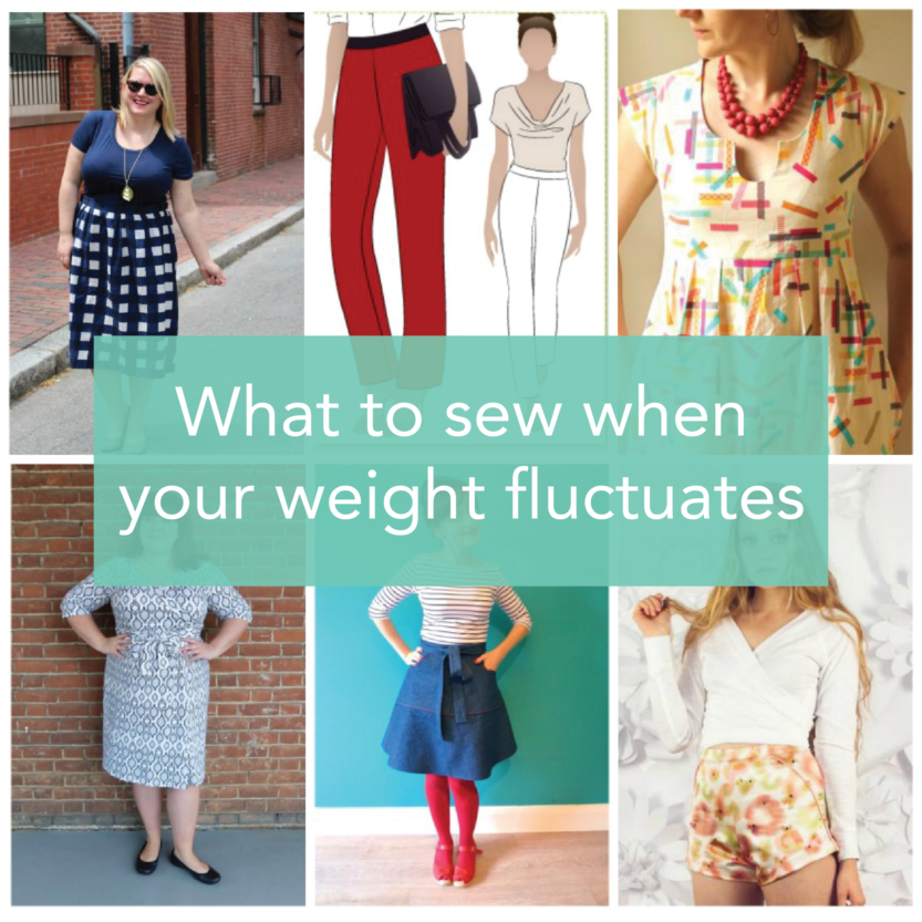 67b7ab8395a What to sew when your weight fluctuates