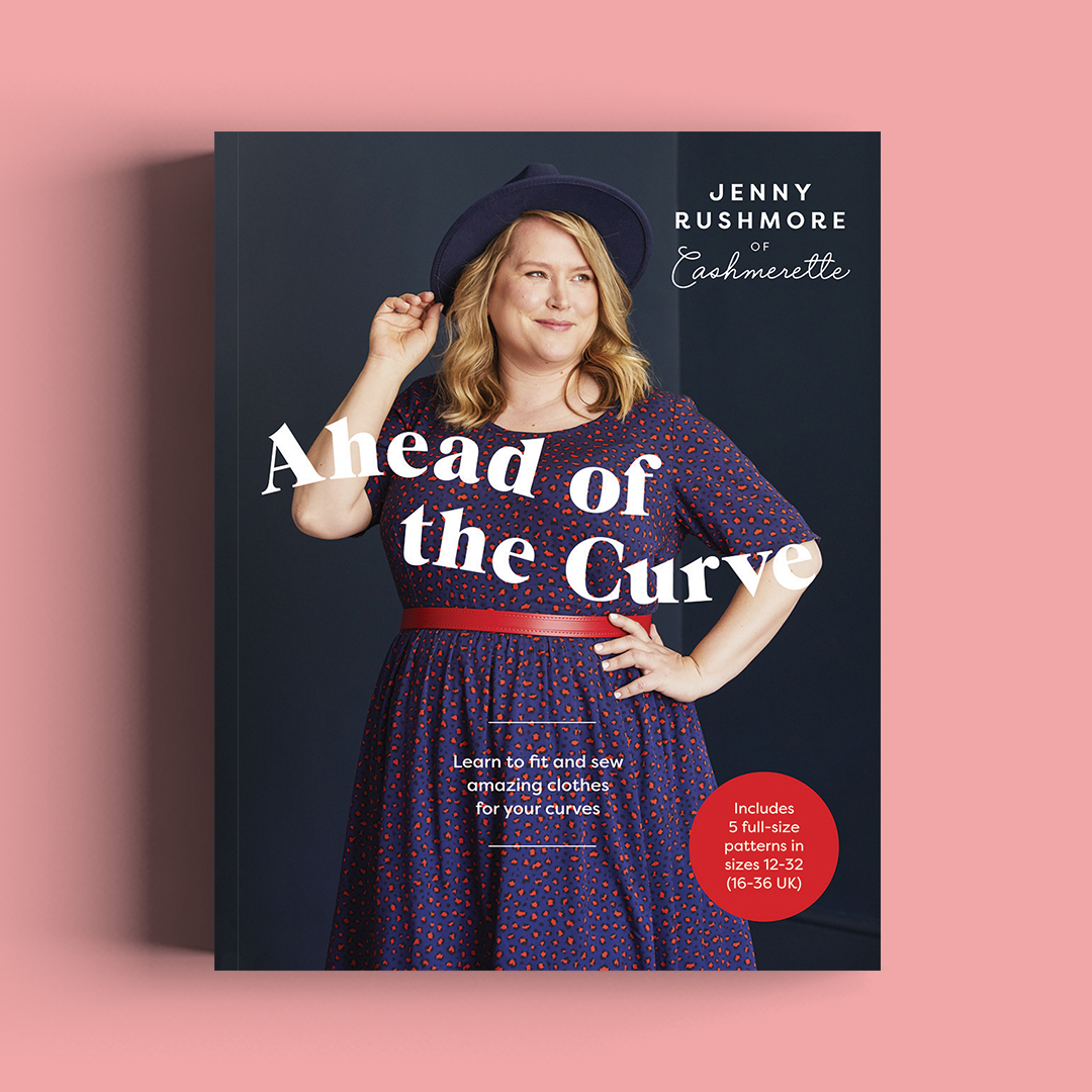 """""""Ahead of the Curve"""", a fitting book for curves by Jenny Rushmore of Cashmerette"""